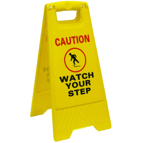 CAUTION WATCH YOUR STEP SIGN YELLOW